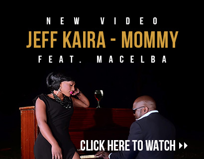 Jeff Kaira - Mommy ft Macelba (Video)